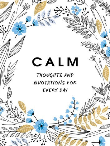 Calm Thoughts and Quotations for Everyday