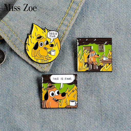 THIS IS FINE Enamel Pins Custom Cartoon Dog Brooches Lapel Pin Shirt Bag Funny Animal Badge Jewelry Gift Fans Friends - Glow Gravity