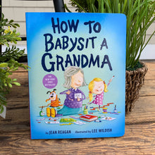 Load image into Gallery viewer, How To Babysit A Grandma/Grandpa Book - Apothecary Gift Shop