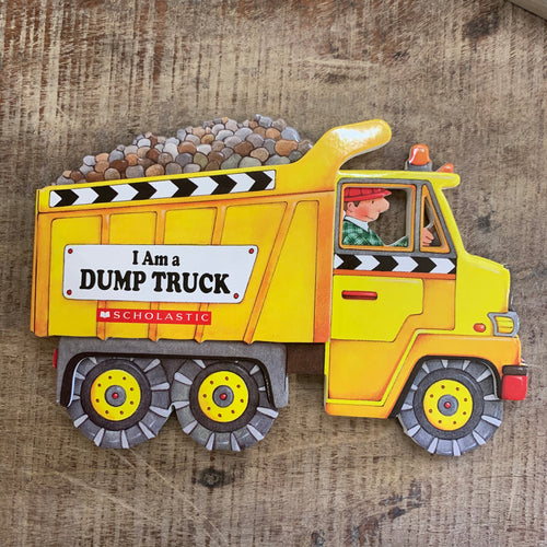 I Am a Dump Truck Book - Apothecary Gift Shop