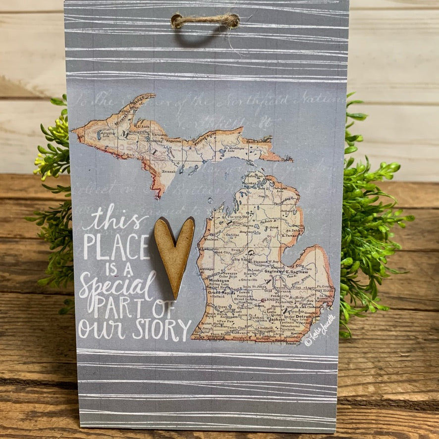 Wooden Michigan Sign Special Part of Our Story