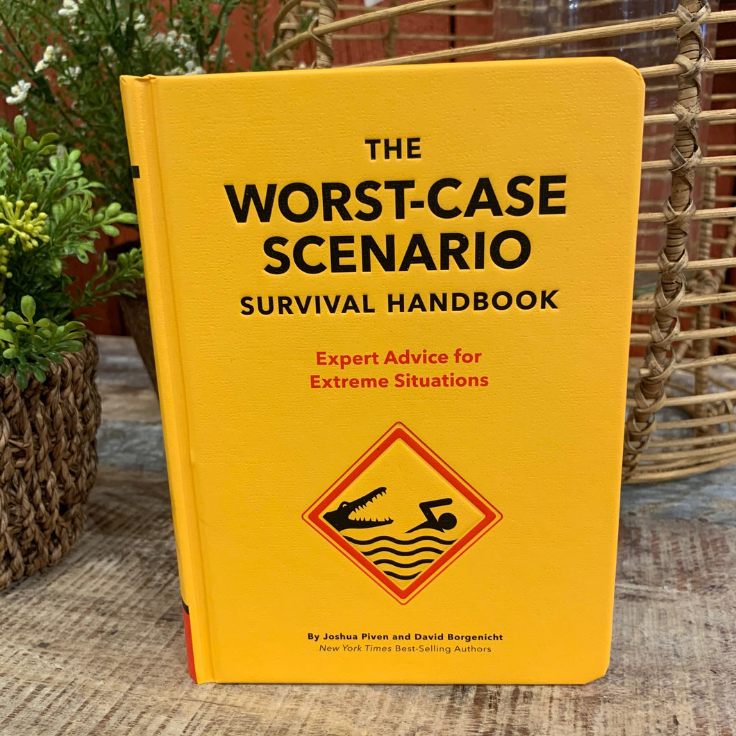 The Worst-Case Scenario Survival Handbook: Expert Advice for Extreme Situations - Apothecary Gift Shop
