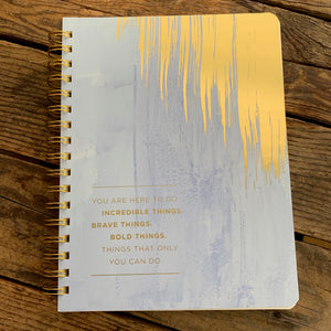 Journal You are Here to do Incredible Things - Apothecary Gift Shop
