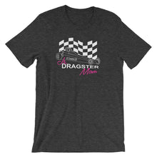 Load image into Gallery viewer, Jr. Dragster Mom T-Shirt