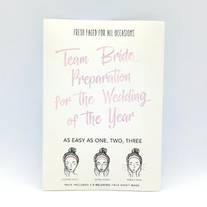 "Sheet Mask ""Team Bride Preparation for the Wedding of the Year"""