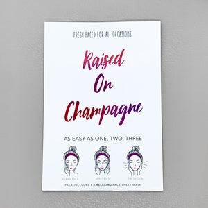 "Sheet Mask ""Raised on Champagne"""