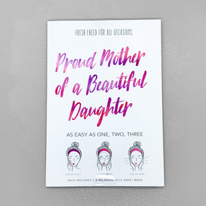 "Sheet Mask ""Proud Mother of a Beautiful Daughter"""