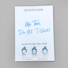 "Laden Sie das Bild in den Galerie-Viewer, Sheet Mask ""Me Time! Do not Disturb"""