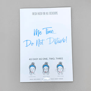 "Sheet Mask ""Me Time! Do not Disturb"""