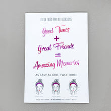 "Laden Sie das Bild in den Galerie-Viewer, Sheet Mask ""Good Times + Great Friends = Amazing Memories"""