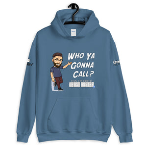 Dan Litchfield Ghost Hunter Who Ya Gonna Call Unisex Hoodie - Spooked Clothing