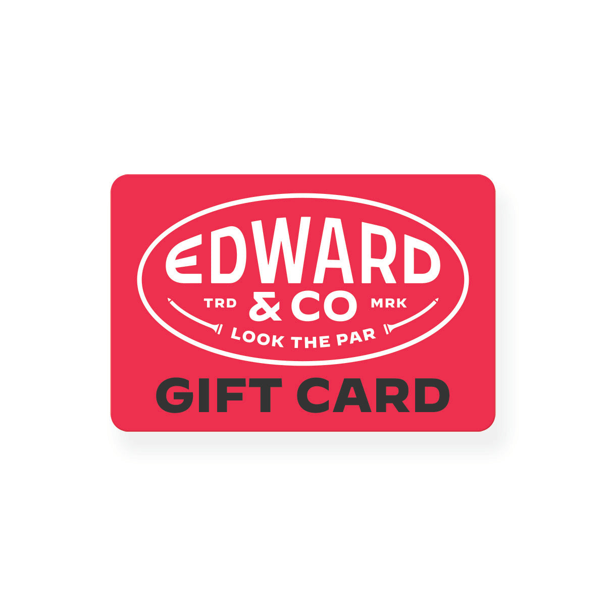 Edward & Co. Gift Card