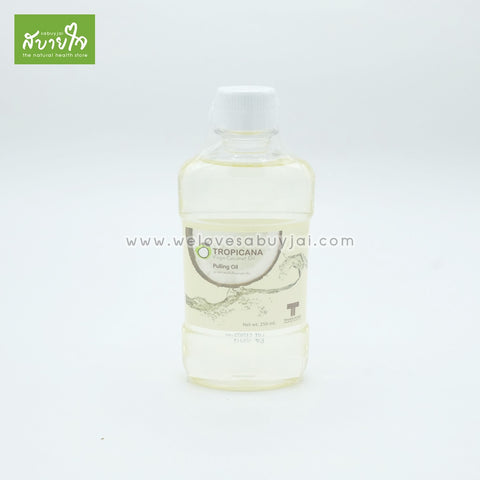 Coconut Pulling Oil 250 ml.(Tropicana)