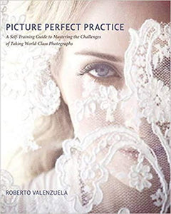 Picture Perfect Practice: A Self-Training Guide