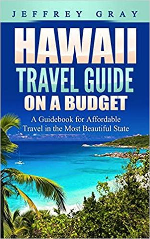 Hawaii Travel Guide on a Budget