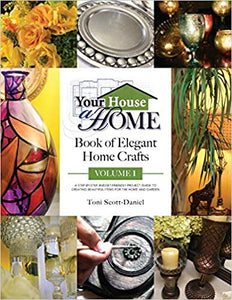 Your House A Home Book of Elegant Home Crafts
