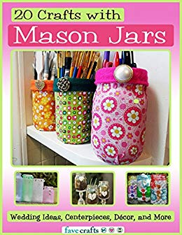 20 Crafts with Mason Jars