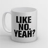 Like No Yeah Protest Mug