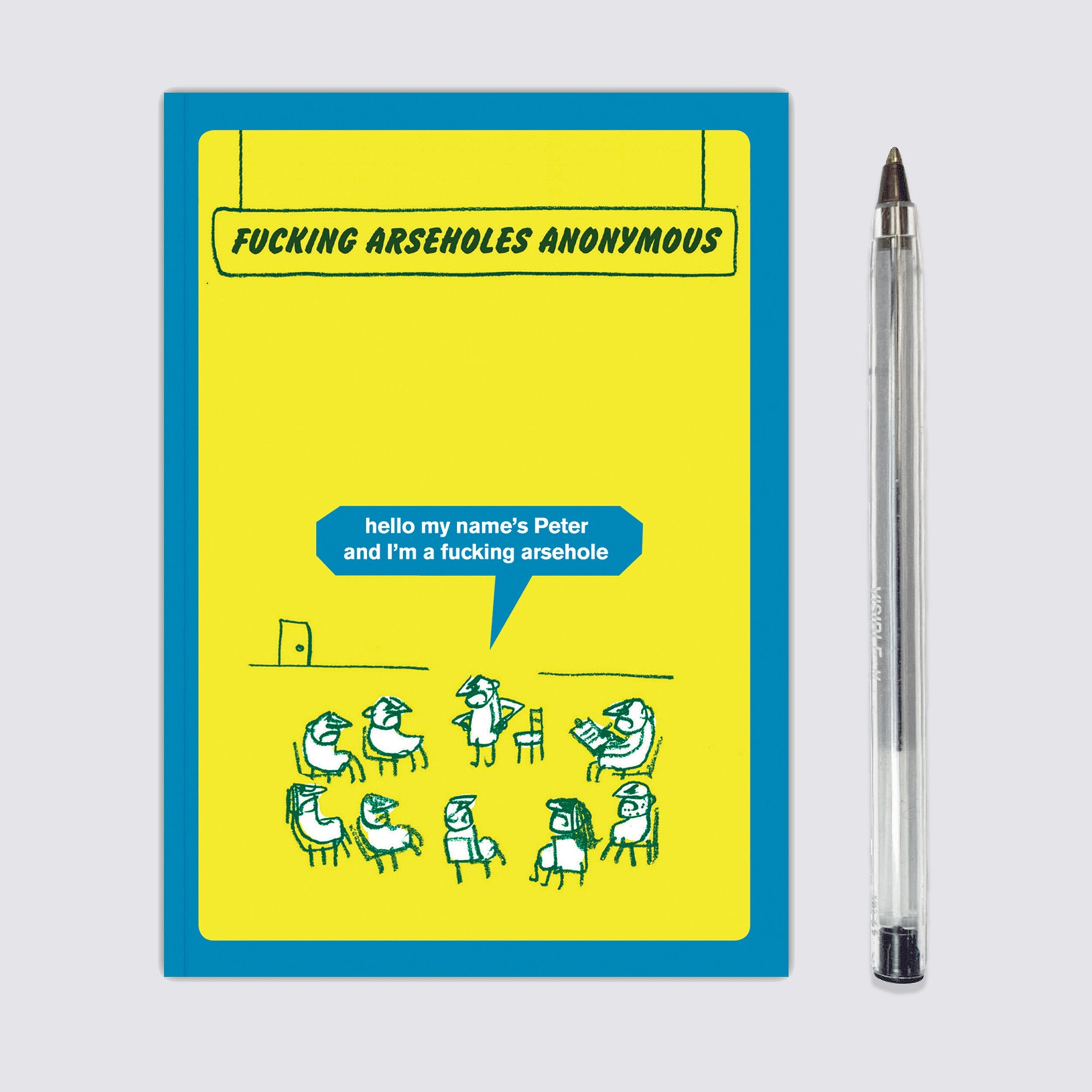 Fucking Arseholes Anonymous Notebook