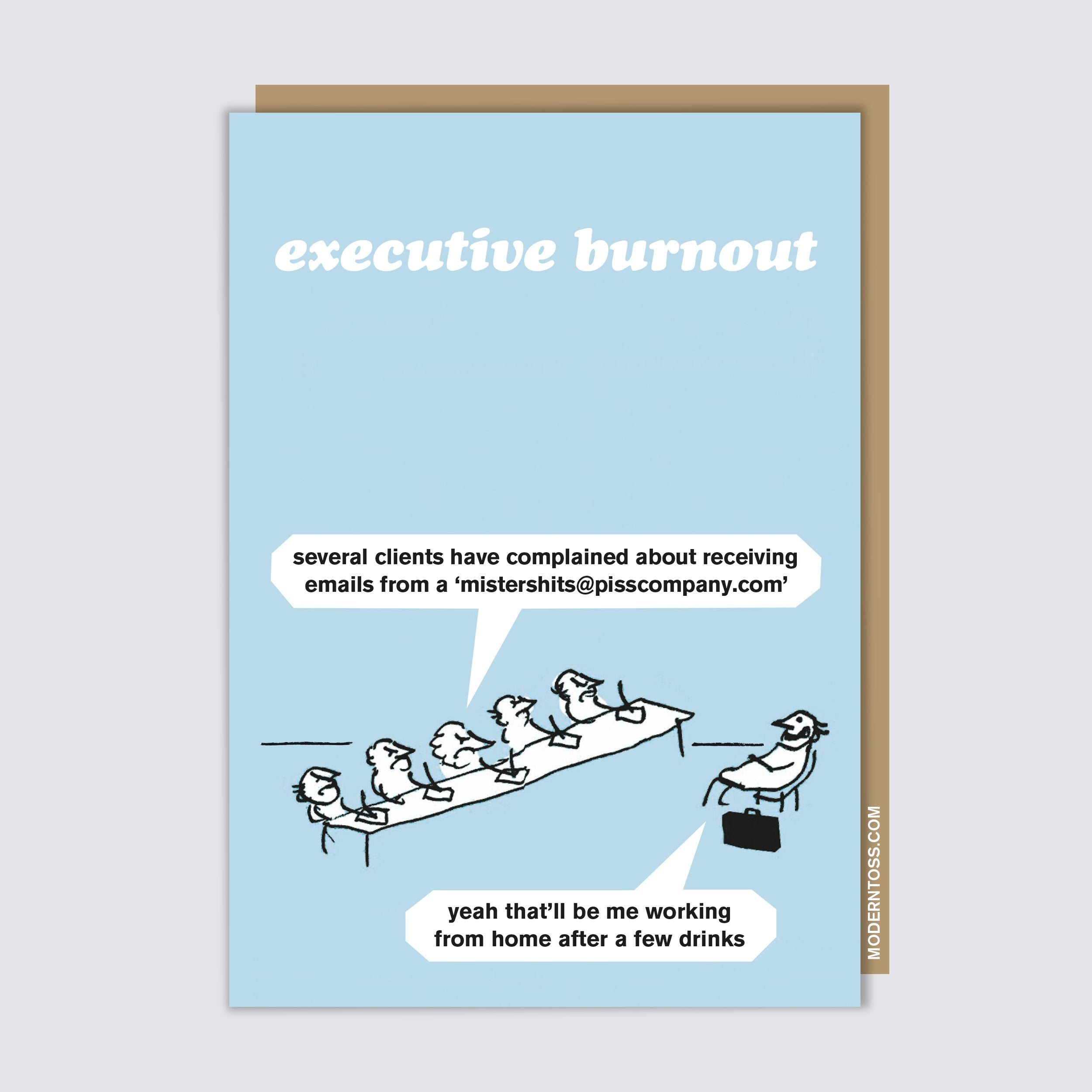 Executive Burnout Card