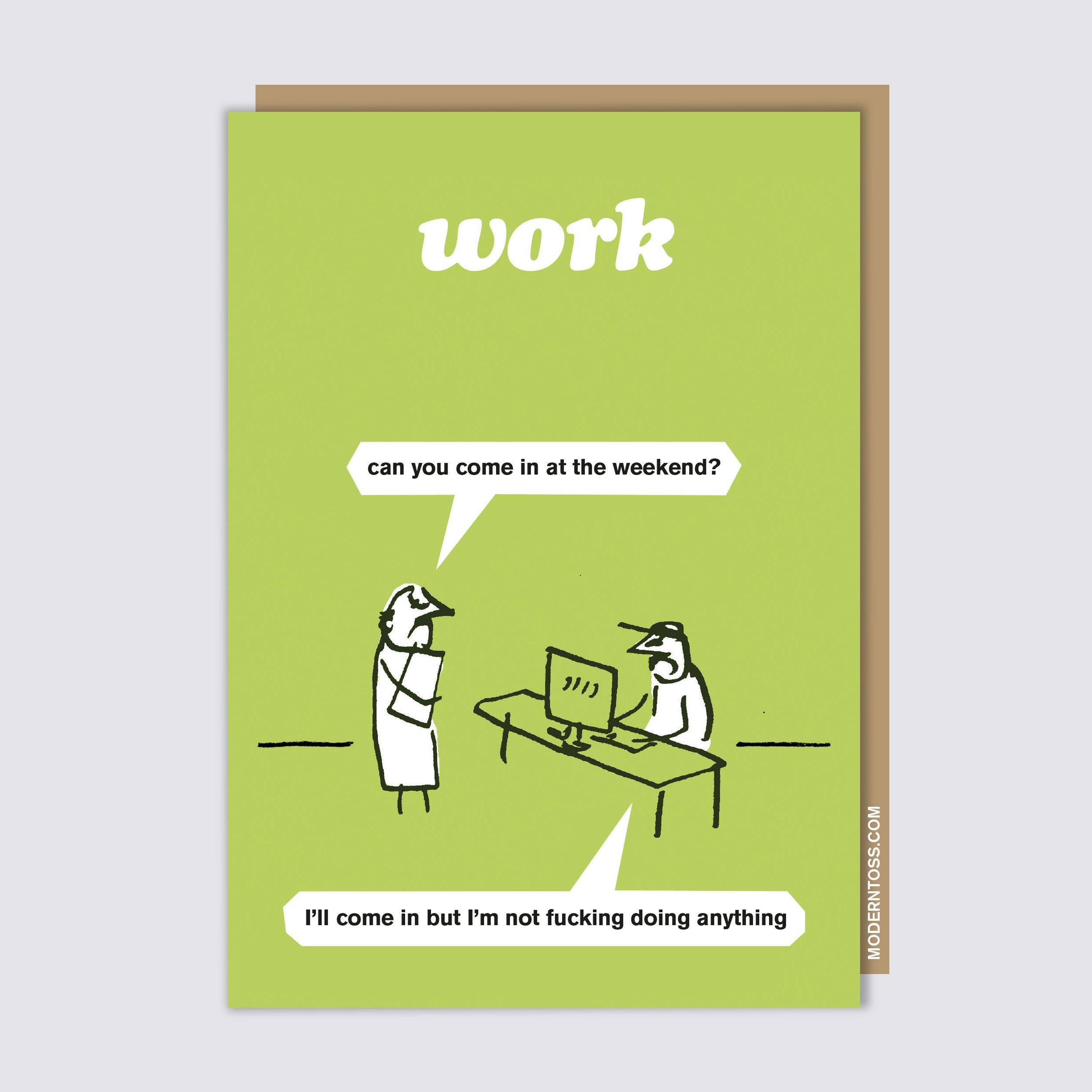 Work at the Weekend Card
