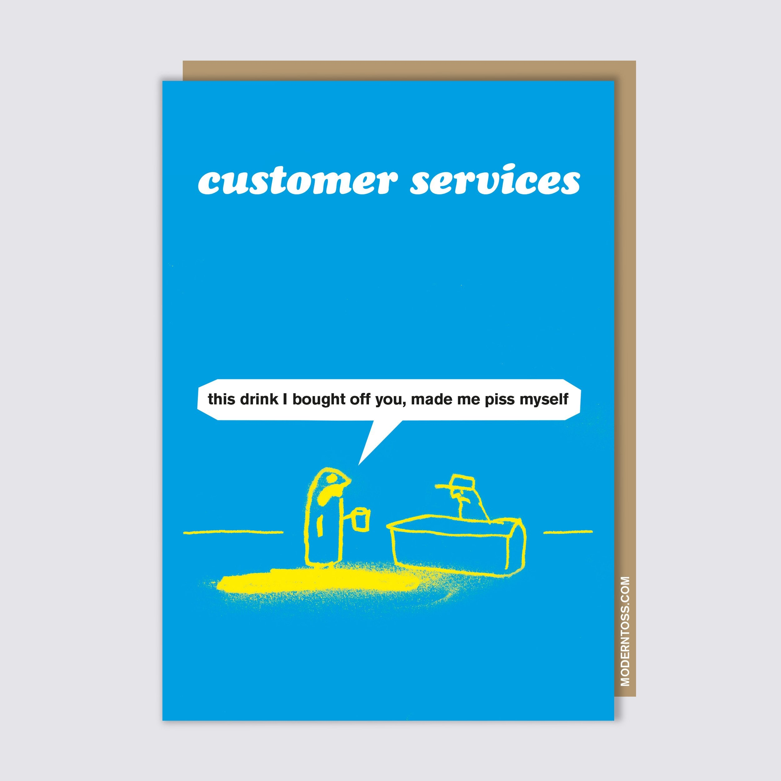 Customer Services Piss Myself Card