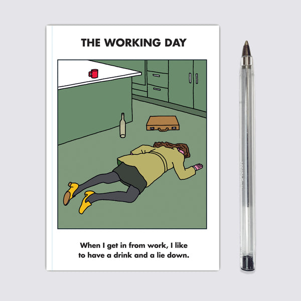 Working Day Lie Down Notebook