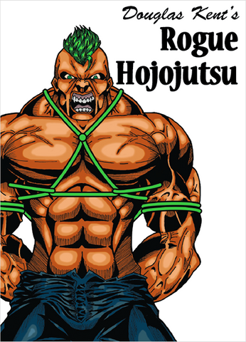 Rogue Hojojutsu First Edition