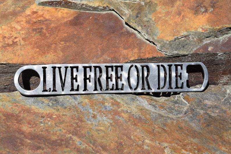 "Bottle Opener - New Hampshire ""Live Free or Die"" Bottle Opener Third Shift Fabrication"