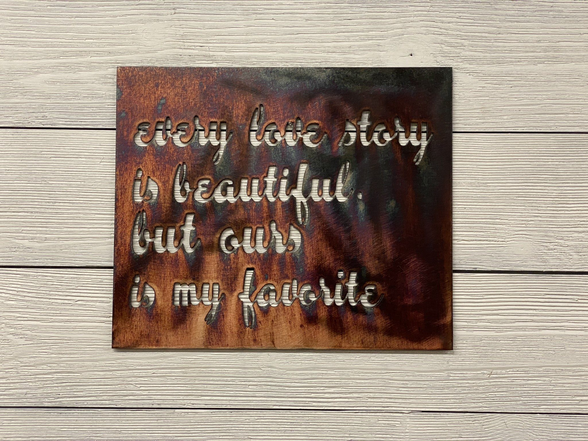 Every Love Story Wall Art Third Shift Fabrication Copper River