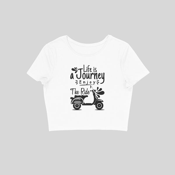 Life Is A Journey Crop Top