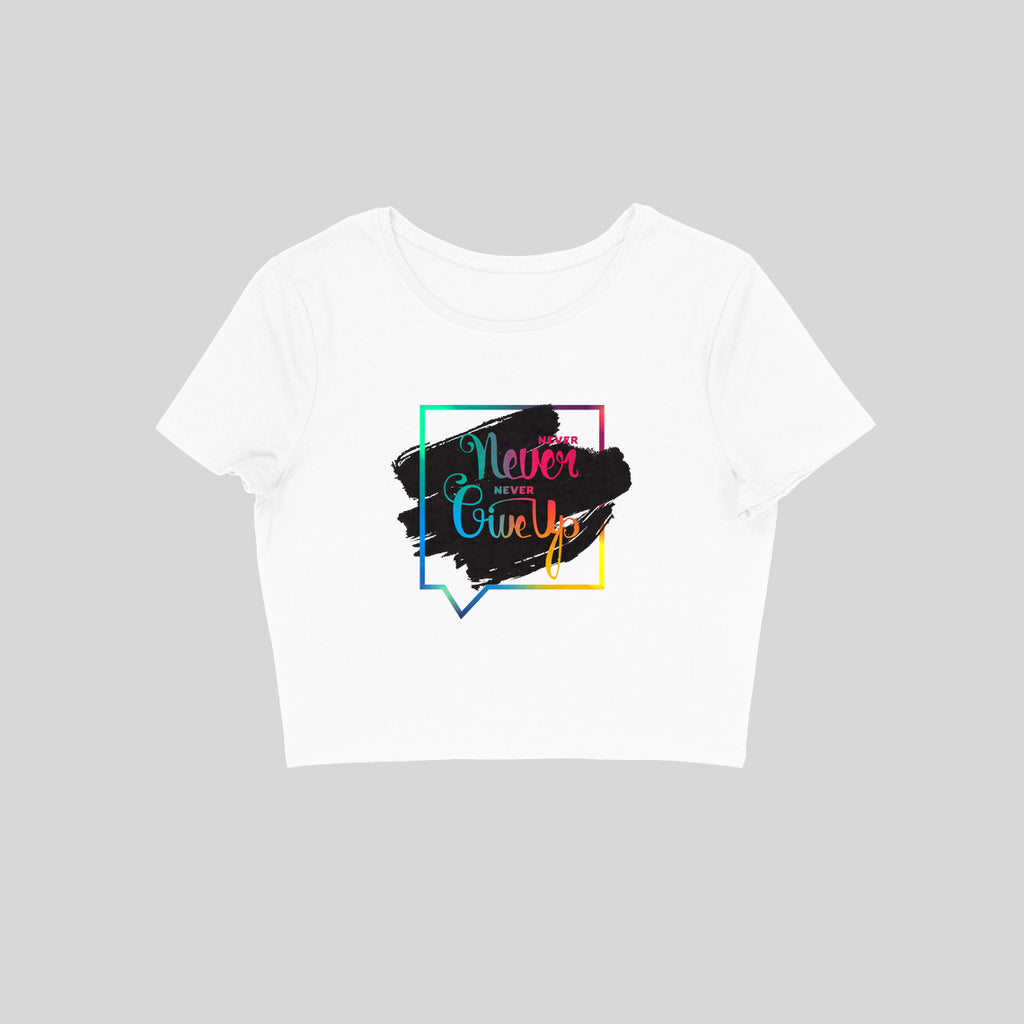 Never GiveUp Crop Top - CT00005