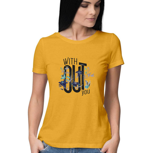 Without You T-Shirt - WSS00010