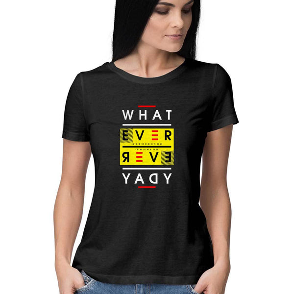 Whatever T-Shirt - WSS00012