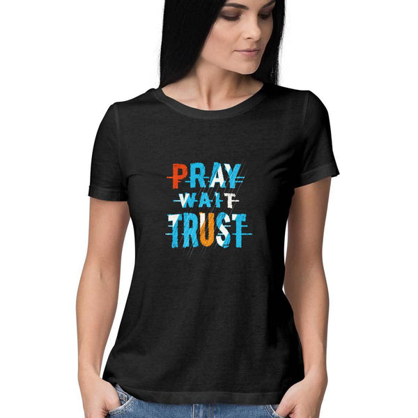 Pray Wait Trust T-Shirt - WSS00014
