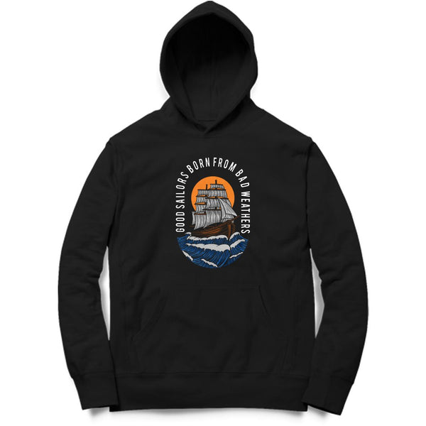 Good Sailors Born From Bad Weather Hoodie - MH00020
