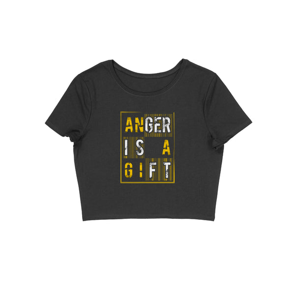 Anger Is A Gift Crop Top - CT00020