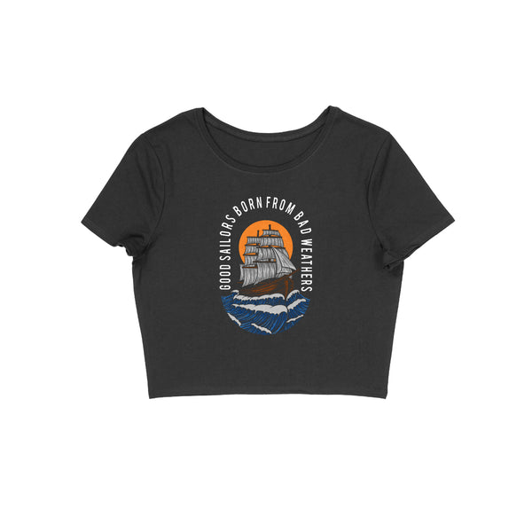 Good Sailors Born From Bad Weather Crop Top - CT00022