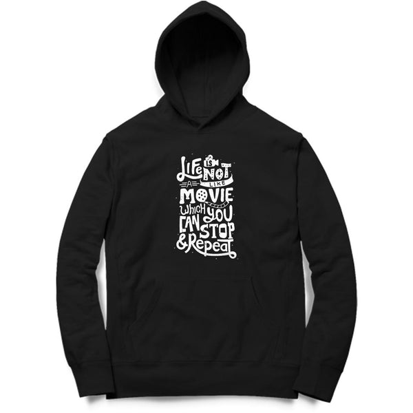 Life Is Not Like Movie Hoodie - MH00034