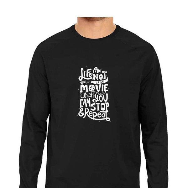 Life Is Not Like Movie T-Shirt - MLS00039