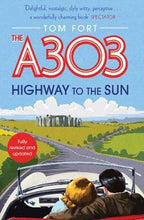 Load image into Gallery viewer, The A303 Highway To The Sun