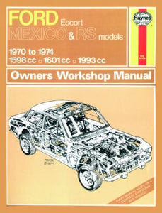 Haynes Manual - Ford Escort Mexico & RS MkI Classic Re-Print (70 - 74)