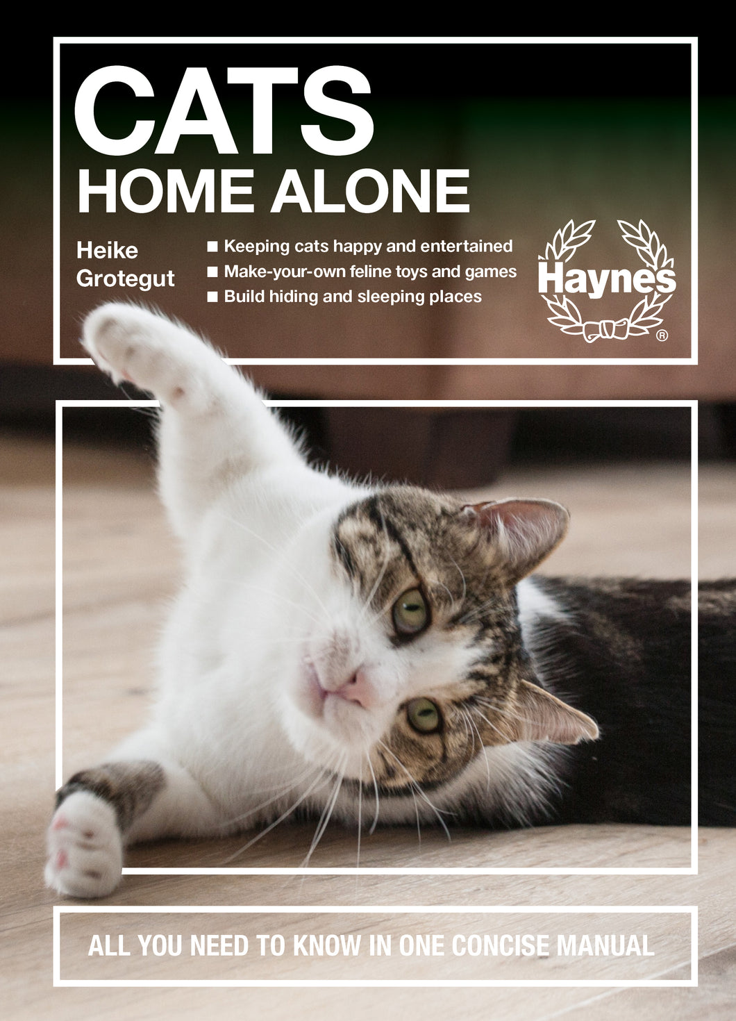 Haynes Concise - Cats Home Alone