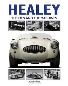 Healey: The Men and the Machines