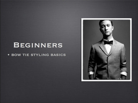Bow tie style guide part 1 - beginner