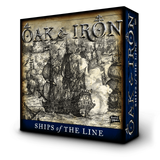 Oak and Iron, Ships of the Line