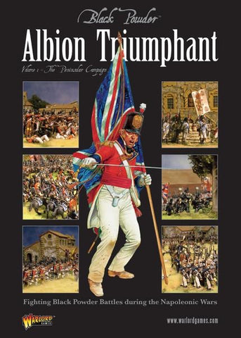Albion Triumphant, Volume 1: The Peninsular Campaign