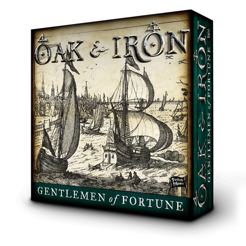 Oak and Iron, Gentlemen of Fortune