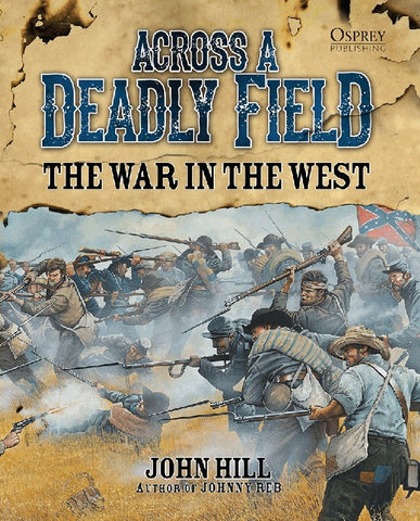 Across a Deadly Field, The War in The West