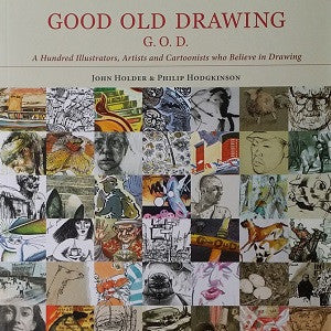 Good Old Drawing (G.O.D) - John Holder & Philip Hodgkinson